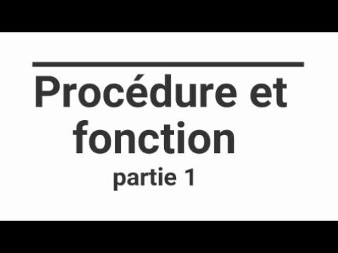Algorithmique : Procédure Et Fonctions Partie 1