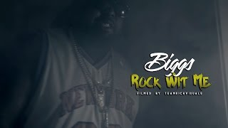 "Biggs - ""Rock Wit Me"""