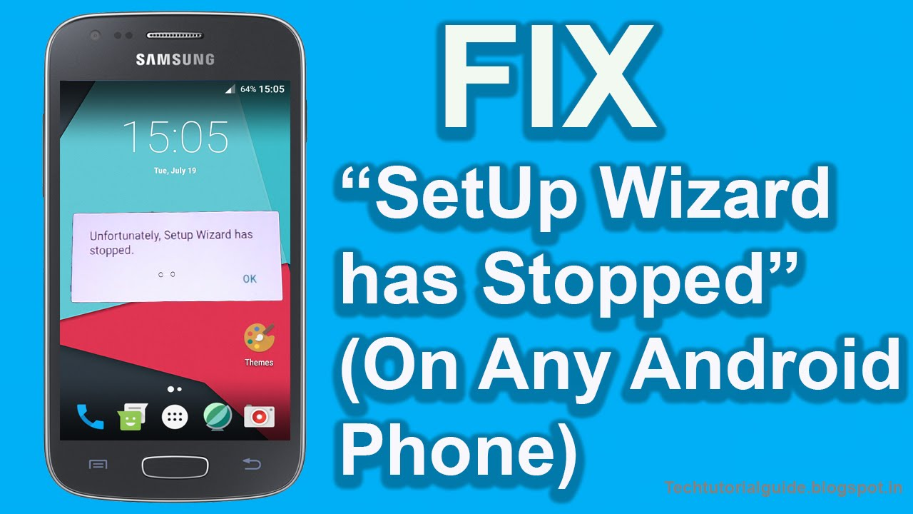 Download How To Fix Unfortunately SetUp Wizard has Stopped Works On Any Android Phone | Easy Fix