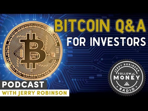 Bitcoin Q&A for Investors - Jerry Robinson