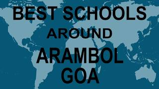 Best Schools around Arambol, Goa CBSE, Govt, Private, International | Study Space