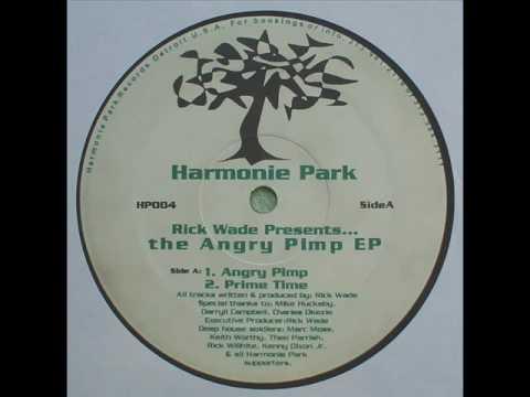 Rick Wade - Angry Pimp