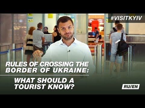 Rules Of Crossing The Border Of Ukraine: What Should A Tourist Know? #visitkyiv
