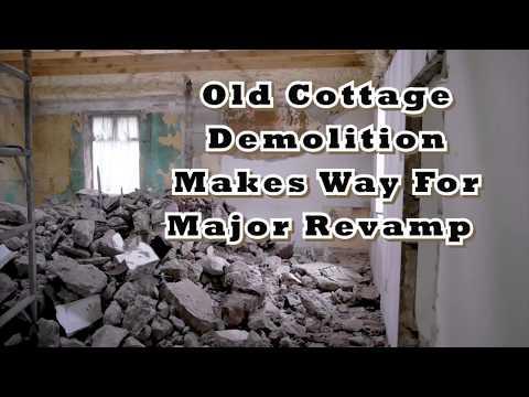Old Farm Cottage Demolition Renovation Project Part 1 Video