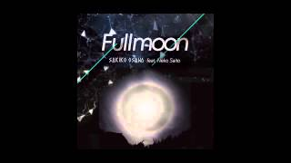 Sakiko Osawa - Fullmoon ft. 斎藤ネコ (Language Slow Sunset Club Mix)