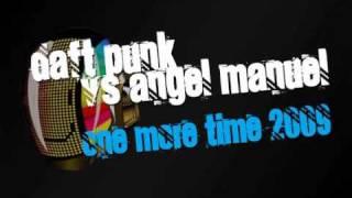 vuclip Daft Punk - One More Time 2009 (Angel Manuel Remix)