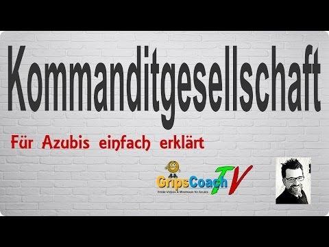 Kommanditgesellschaft (KG) Einfach Erklärt - Prüfungswissen Für Azubis ★ GripsCoachTV