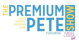 The Premium Pete Show Episode 24: Angela Yee