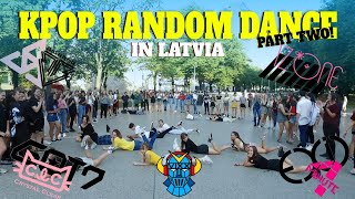 KPOP RANDOM PLAY DANCE IN PUBLIC CHALLENGE  pt.2 / Latvia