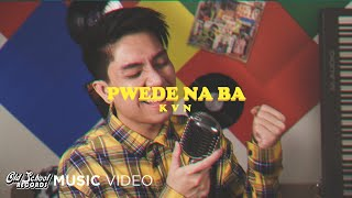 Pwede Na Ba- KVN (Music Video)