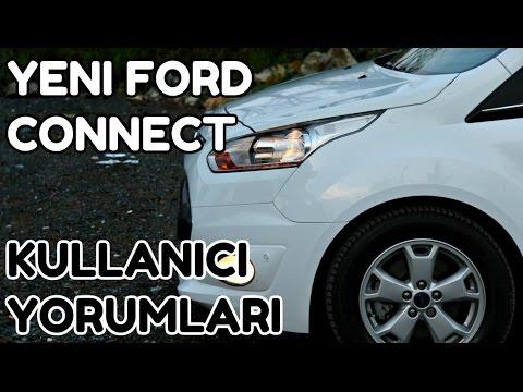 FORD CONNECT UZUN KULLANICI YORUMLARI ..