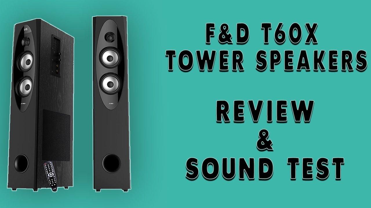 FnD T60x Tower Speakers Review | Amazon India | Sound Test - YouTube