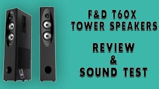 FnD T60x Tower Speakers Review | Amazon India | Sound Test