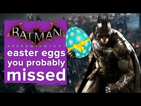 The Batman: Arkham Knight easter eggs you probably missed
