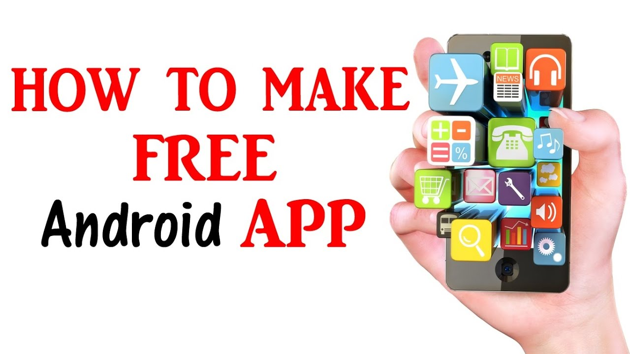 How To Make A Free Android App In Minutes Android App Reviews 2017 12 Youtube