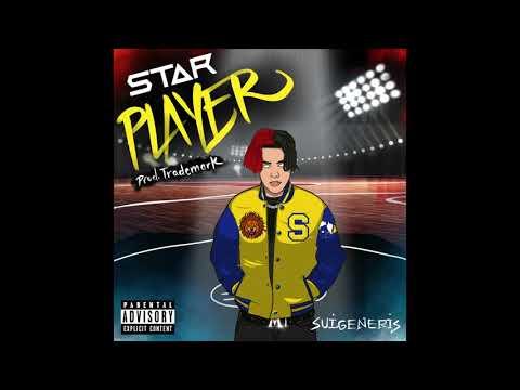 Suigeneris - Star Player (Official Audio)