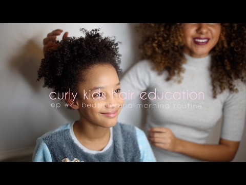 Curly Kids Hair Education, Ep #4! Morning & Night Routine