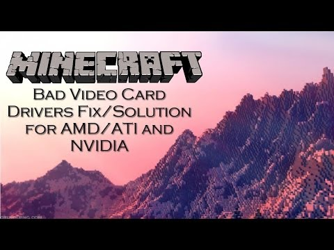 Minecraft Bad Video Card Drivers Fix Windows 10/8.1/8/7/Vista/XP NVIDIA/AMD/ATI
