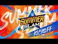 SummerSlam Kickoff: Aug 23, 2020