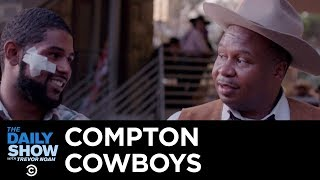 How the Compton Cowboys Are Keeping Kids Off the Streets | The Daily Show