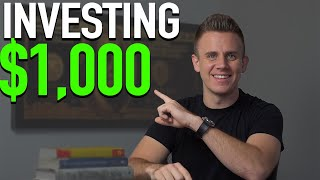 (The RIGHT) Ways to Invest $1,000 | How To Invest $1,000