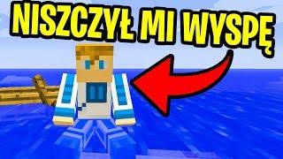 Minecraft FERAJNA 4: Doknes - WYRZUCAM CIĘ Z MOJEJ WYSPY!