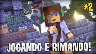 JOGANDO E RIMANDO #2