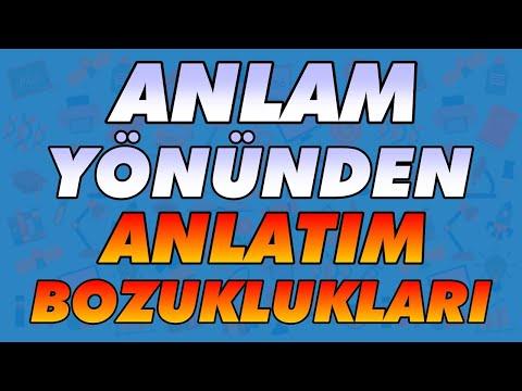 Türkçe Anlam Yönünden Anlatım Bozuklukları - Anlatım Bozuklukları konu anlatımı ve örnekleri