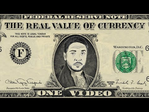 The Real Value of Currency
