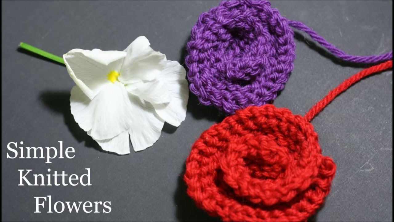 Simple Knitted Flowers - YouTube