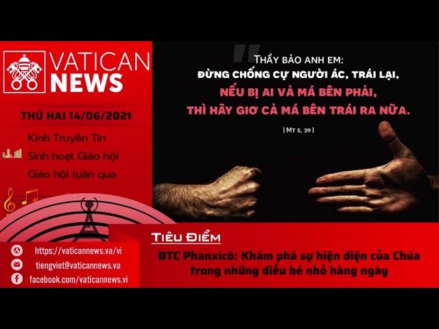 Radio thứ Hai 14/06/2021 - Vatican News Tiếng Việt