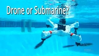 A Submarine Drone Fly and Swim Underwater