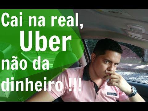Cai na real, Uber nao da dinheiro !!!