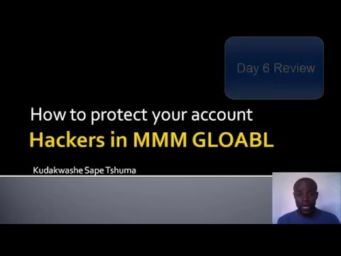 MMM global hackers prevention Day 6 Review