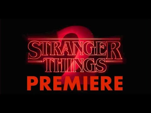 ~Stranger things 2 Premiere~