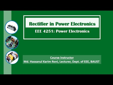 3.  Uncontrolled Rectifier Circuit In Power Electronics By HK Roni [in Bangla]