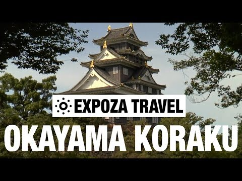 Okayama Koraku (Japan) Vacation Travel Video Guide