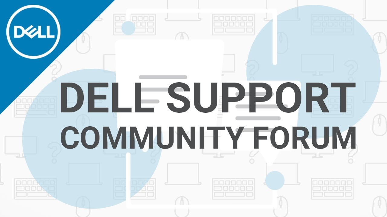 Dell Support Dell Community Forum (Official Dell Tech Support) - YouTube