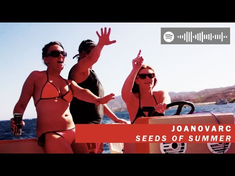 Joanovarc - Seeds Of Summer (Official Video)