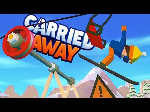BUILDING THE MOST HILARIOUSLY DANGEROUS SKI LIFTS + JUMPS EVER KNOWN! - Carried Away Gameplay