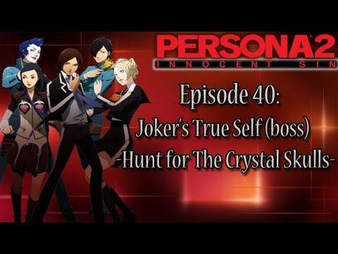 Persona 2 Innocent Sin Playthrough Pt 40: Joker's True Self -Hunt For The Crystal Skulls-