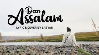 DEEN ASSALAM OFFICIAL LYRIC - Cover by SABYAN