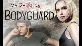 My Personal Bodyguard