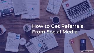 Accountant Marketing: How to Get Social Media Referrals