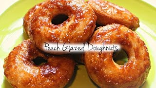 Guiltless Pleasures Cooking Channel: Peach Glazed Doughnuts S1 EP: 9