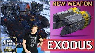 War Robots - Exodus - новое нагибательское оружие!!!