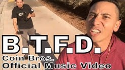 """BTFD - """"Buy The F*#!ING Dip"""" (Official Music Video)"""