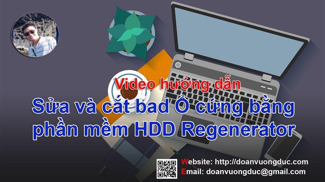 Hướng dẫn sửa cắt bad ổ cứng bằng HDD Regenerator