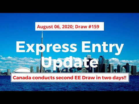 Express Entry Draw #159 August 6, 2020 | Express Entry Canada | DCC Immigration | Desi Chale Canada