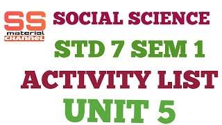social science activity std 7 sem 1 unit 5 list in gujarati